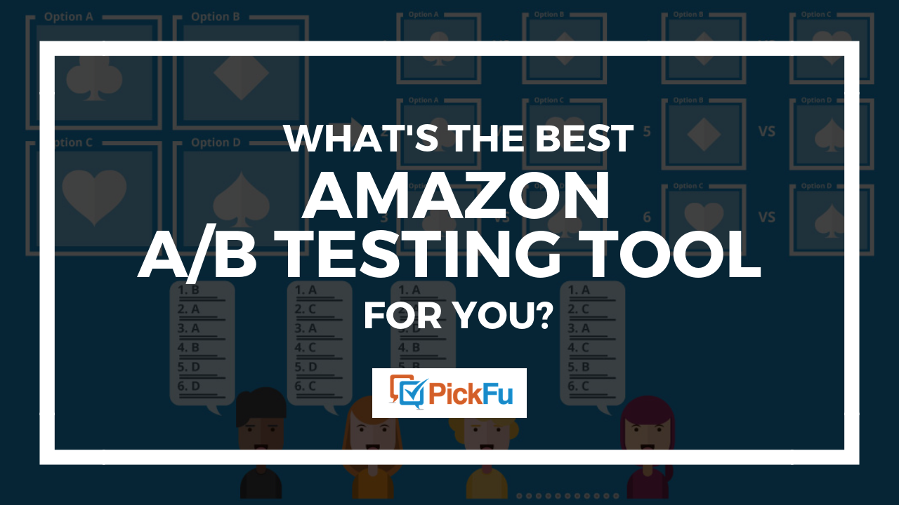 Figure out which Amazon AB testing tool is right for you