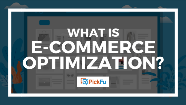 What is ecommerce optimization?