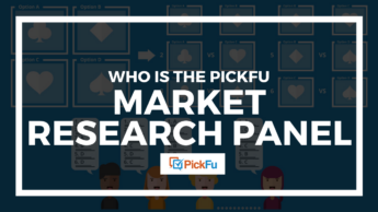 Who Is the PickFu Market Research Panel?