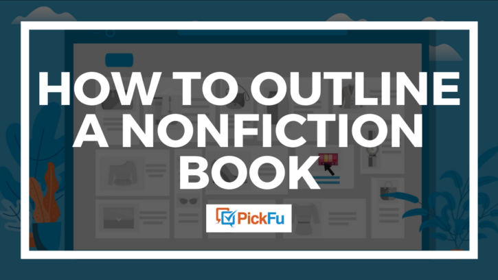 Header image for how to outline a nonfiction book