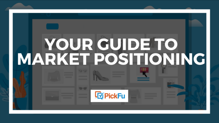 A header image that says, 'Your Guide to Market Positioning.'