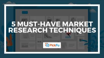 Market research techniques