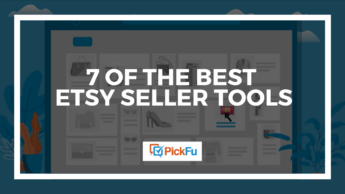 A main image that reads, '7 of the Best Etsy Seller Tools.'