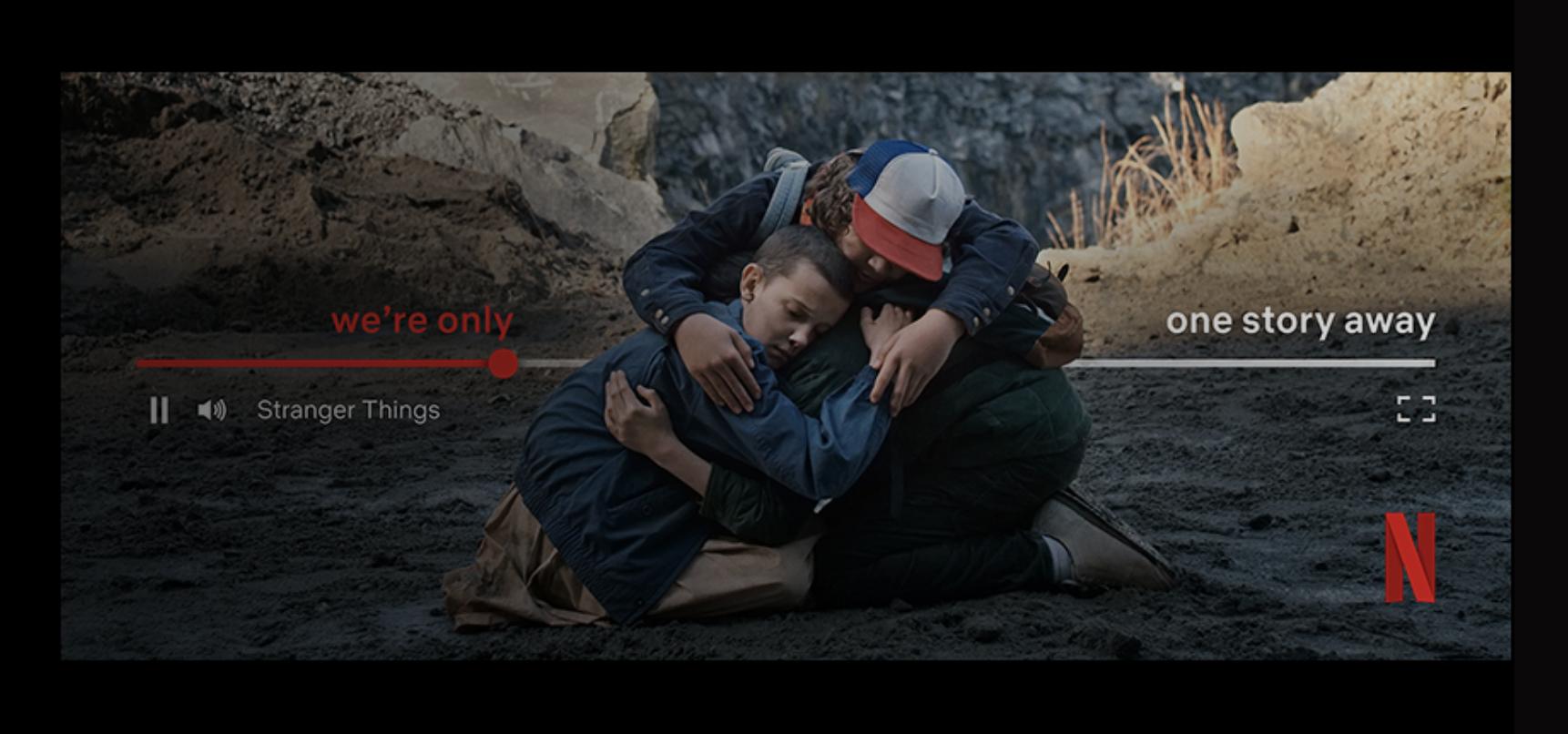 how to write a tagline: screenshot of the Netflix tagline One Story Away
