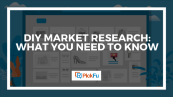 """A cover image that reads """"DIY Market Research: What You Need to Know."""""""