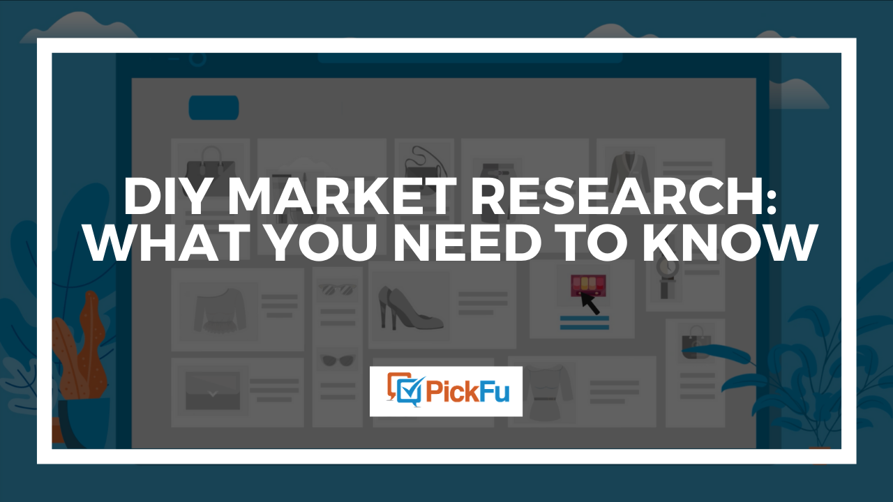 "A cover image that reads ""DIY Market Research: What You Need to Know."""