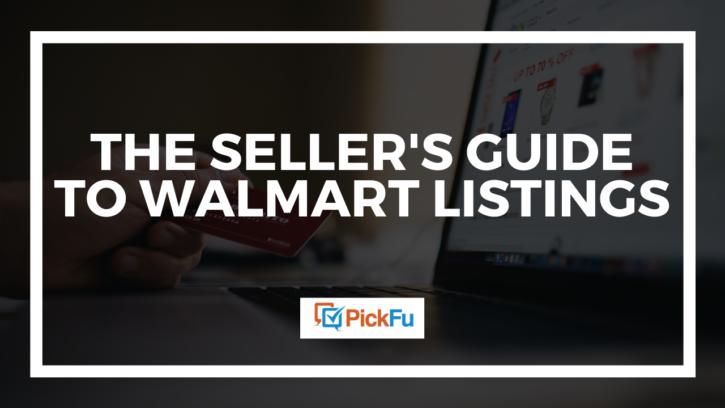 Seller's guide to Walmart listings