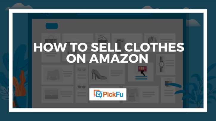 How to sell clothes on Amazon