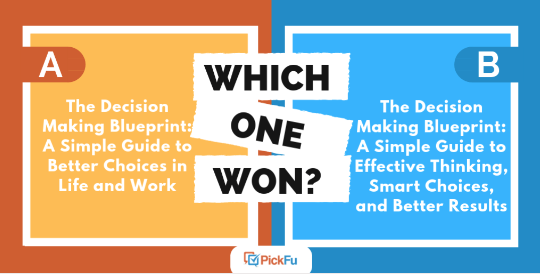 How to write a book title: two nonfiction title options from a PickFu Which One Won? poll.