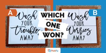 Which One Won home decor sign split test
